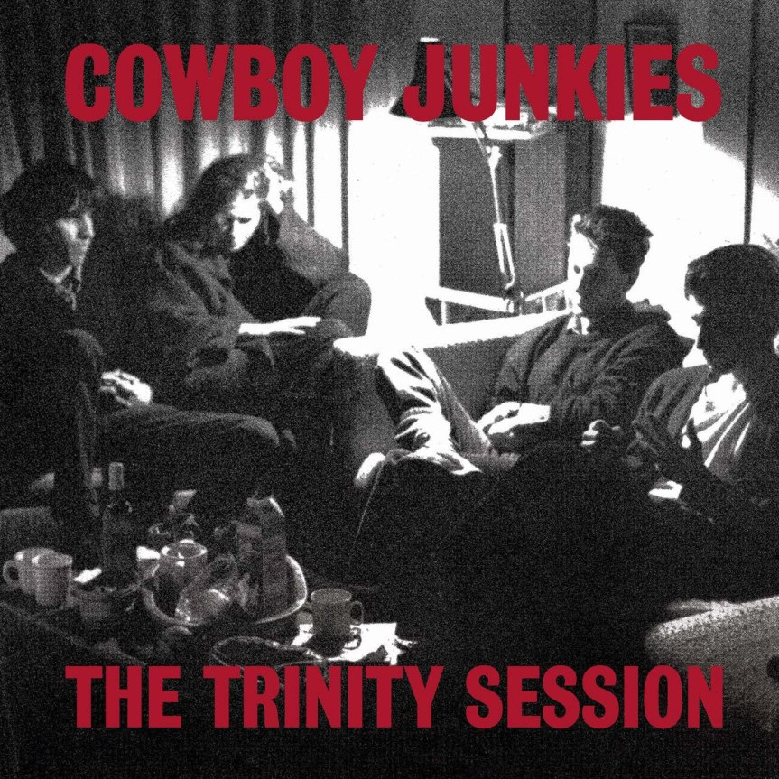 "Cowboy Junkies – ""The Trinity Session"""