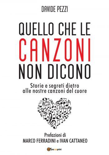 """Davide Pezzi – """"Quello che le canzoni nondicono"""""""